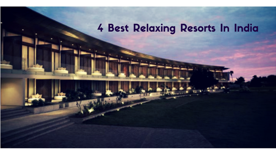 4-best-relaxing-resort-in-India