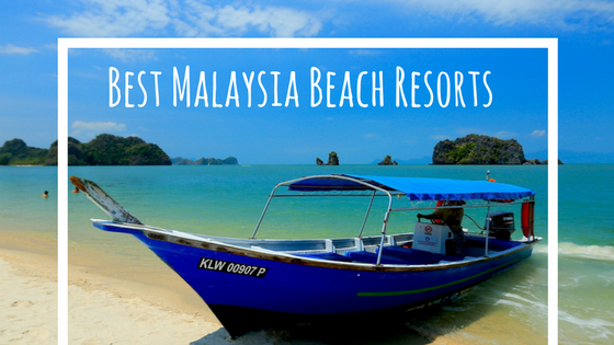 best-malaysia-beach-resortsadd-subheading