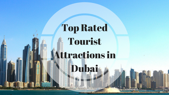 top-rated-tourist-attractions-in-dubai