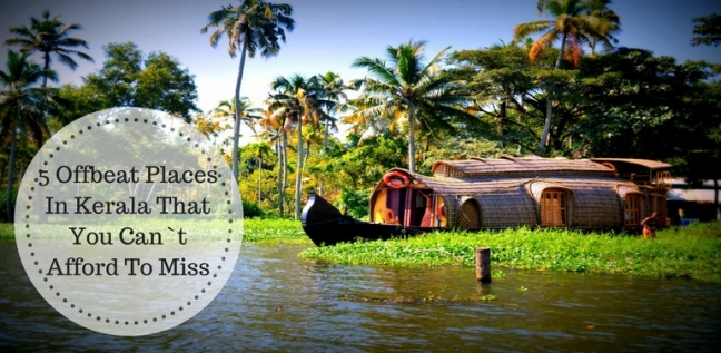 offbeat destinations in kerala