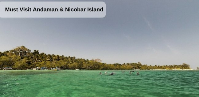 must visi andaman and nicobar island