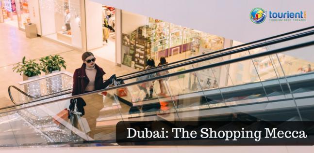 Dubai: The shopping Mecca