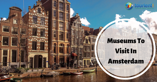 Museums to visit in Amsterdam